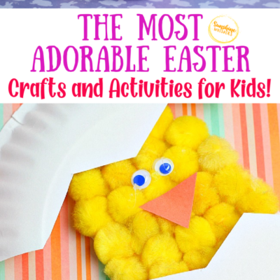 The Most Adorable Easter Crafts And Activities For Kids