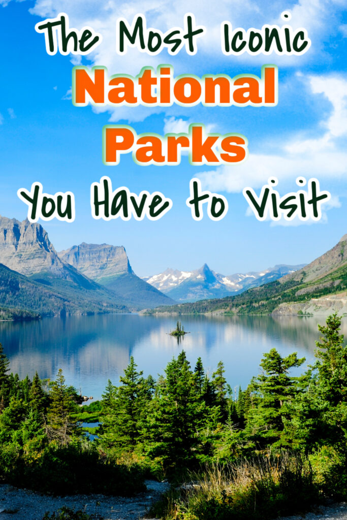 iconic national parks
